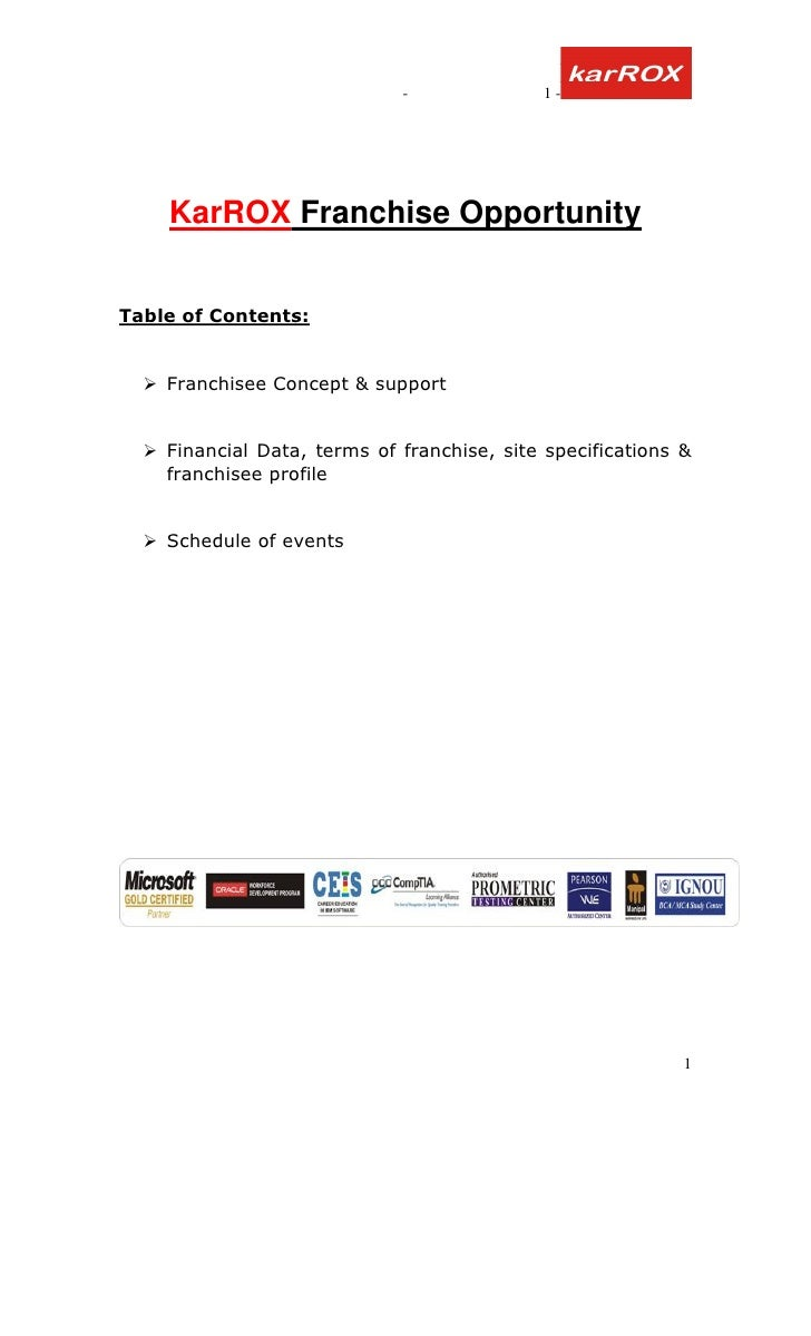 -              1-         KarROX Franchise Opportunity   Table of Contents:       Franchisee Concept & support       Finan...