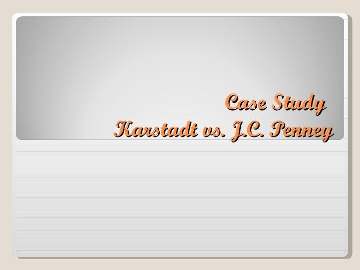 Case Study Karstadt vs. J.C. Penney
