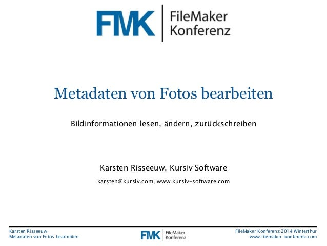 Metadaten von Fotos bearbeiten  Bildinformationen lesen, ändern, zurückschreiben  Karsten Risseeuw  Metadaten von Fotos be...