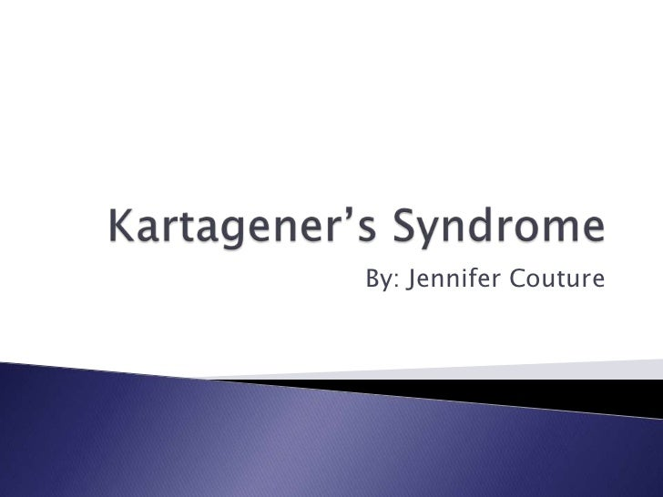 Kartagener S Syndrome Final