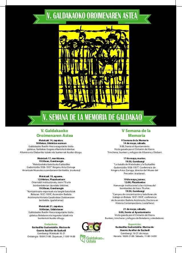 V Semana de la Memoria 14 de mayo, sábado. 9:00, frente al Ayuntamiento Visita guiada por el Cinturón de Hierro. Trinchera...