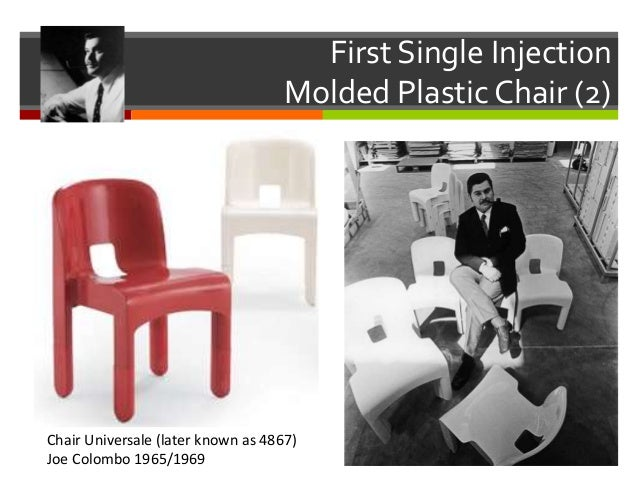 8. First Single Injection Molded Plastic Chair ...