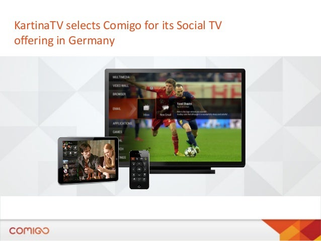KartinaTV selects Comigo for its Social TV offering in Germany