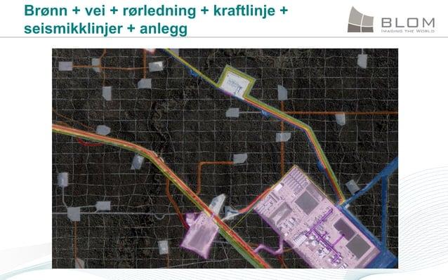 Brønn + vei + rørledning + kraftlinje + seismikklinjer + anlegg