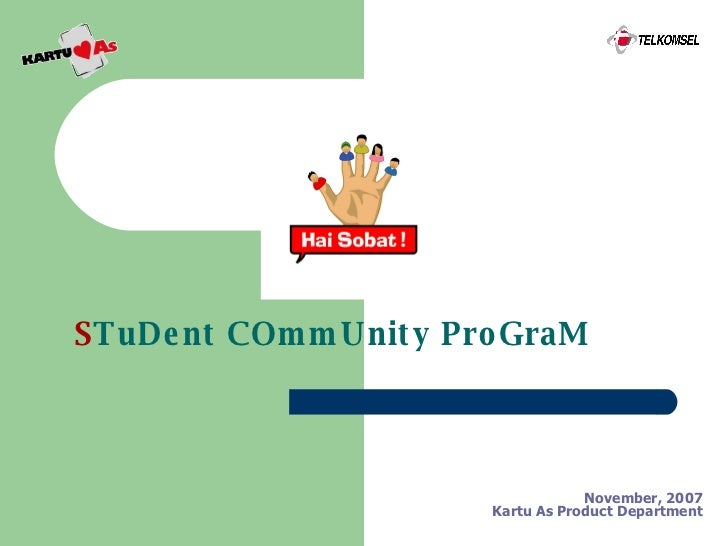 November, 2007 Kartu As Product Department S TuDent COmmUnity ProGraM