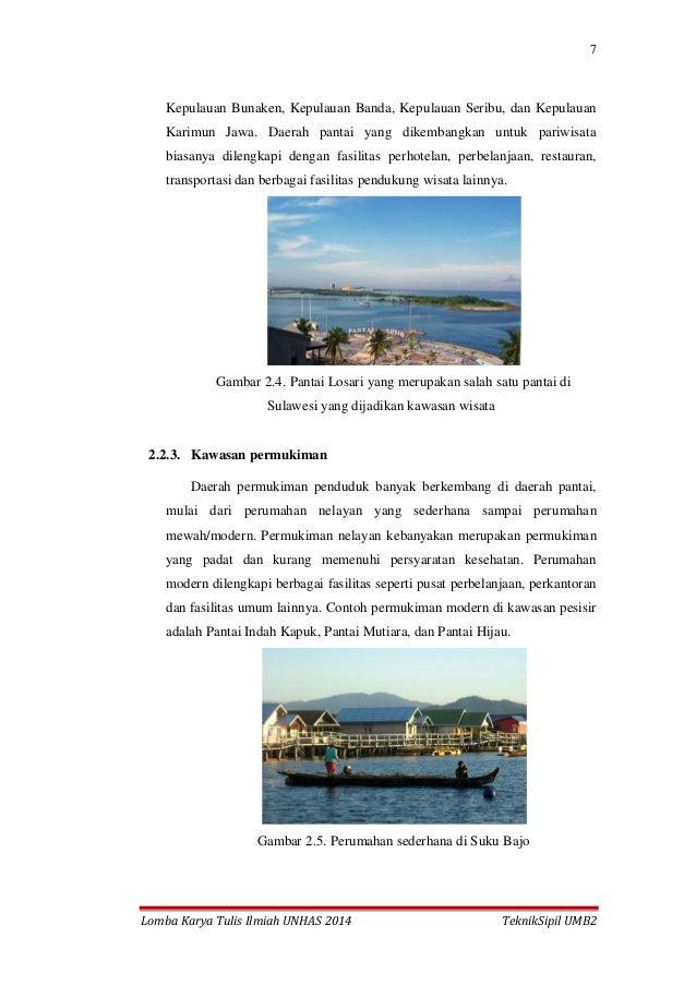 7 Lomba Karya Tulis Ilmiah UNHAS 2014 TeknikSipil UMB2 Kepulauan Bunaken, Kepulauan Banda, Kepulauan Seribu, dan Kepulauan...