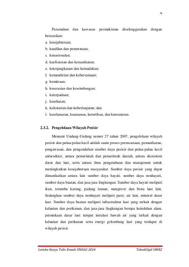 9 Lomba Karya Tulis Ilmiah UNHAS 2014 TeknikSipil UMB2 Perumahan dan kawasan permukiman diselenggarakan dengan berasaskan:...