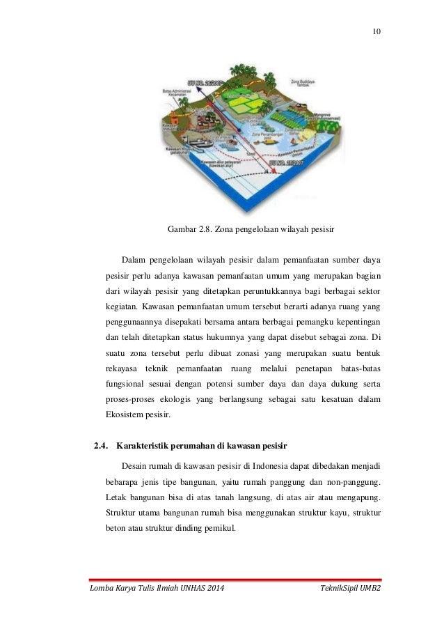 10 Lomba Karya Tulis Ilmiah UNHAS 2014 TeknikSipil UMB2 Gambar 2.8. Zona pengelolaan wilayah pesisir Dalam pengelolaan wil...