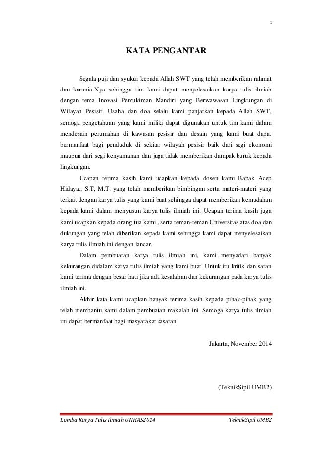 i Lomba Karya Tulis Ilmiah UNHAS2014 TeknikSipil UMB2 KATA PENGANTAR Segala puji dan syukur kepada Allah SWT yang telah me...