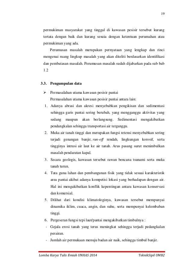 19 Lomba Karya Tulis Ilmiah UNHAS 2014 TeknikSipil UMB2 permukiman masyarakat yang tinggal di kawasan pesisir tersebut kur...