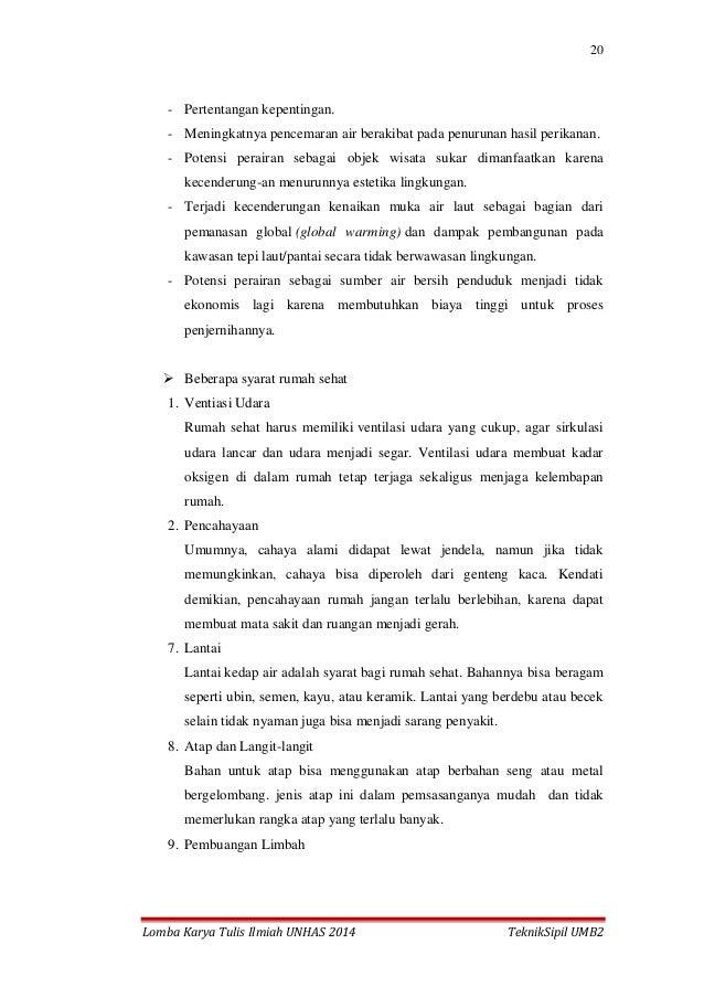 20 Lomba Karya Tulis Ilmiah UNHAS 2014 TeknikSipil UMB2 - Pertentangan kepentingan. - Meningkatnya pencemaran air berakiba...