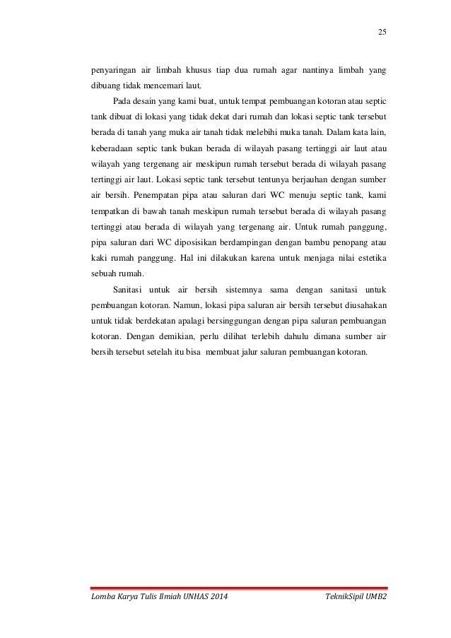 25 Lomba Karya Tulis Ilmiah UNHAS 2014 TeknikSipil UMB2 penyaringan air limbah khusus tiap dua rumah agar nantinya limbah ...