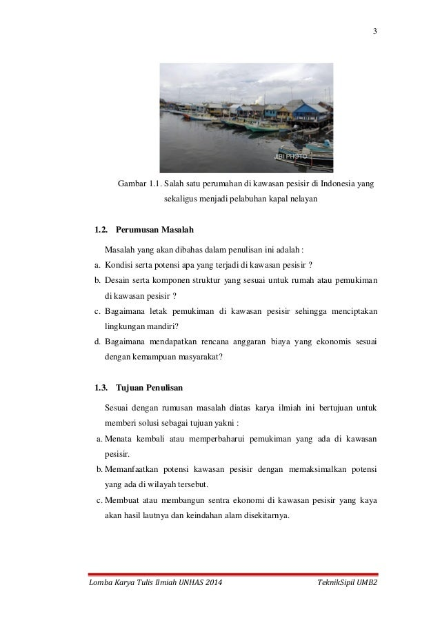 3 Lomba Karya Tulis Ilmiah UNHAS 2014 TeknikSipil UMB2 Gambar 1.1. Salah satu perumahan di kawasan pesisir di Indonesia ya...