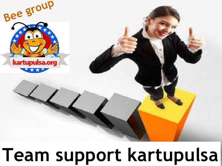 Team support kartupulsa Bee group