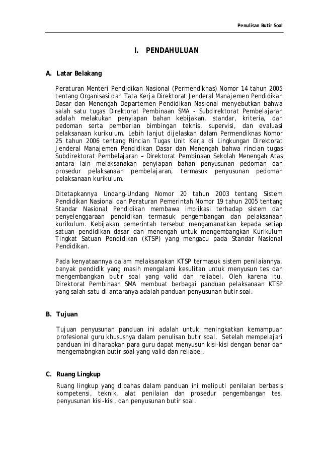 Penulisan Butir Soal                            I. PENDAHULUANA. Latar Belakang  Peraturan Menteri Pendidikan Nasional (Pe...