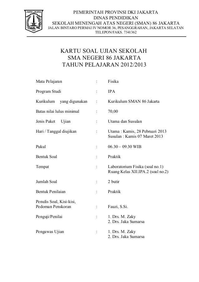 PEMERINTAH PROVINSI DKI JAKARTA                       DINAS PENDIDIKAN         SEKOLAH MENENGAH ATAS NEGERI (SMAN) 86 JAKA...
