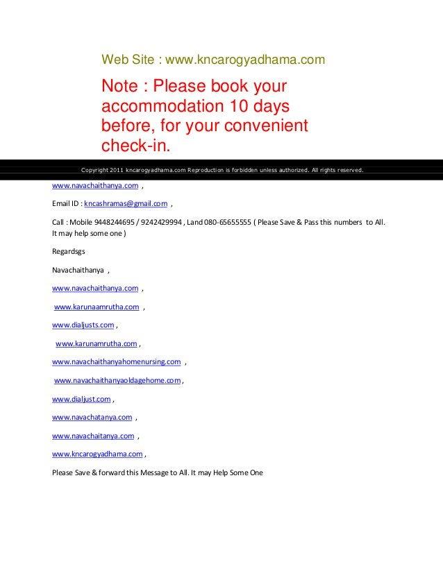 Web Site : www.kncarogyadhama.com               Note : Please book your               accommodation 10 days               ...