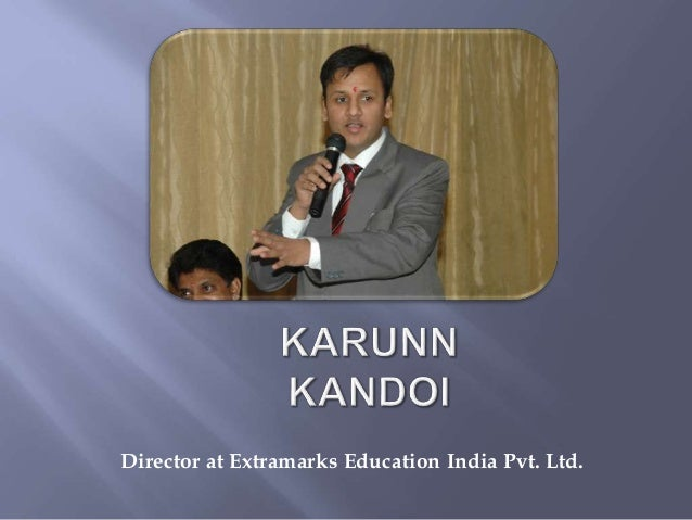 Director at Extramarks Education India Pvt. Ltd.