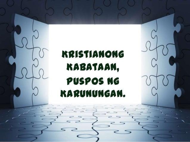 Kristianong Kabataan, Puspos Ng Karunungan.