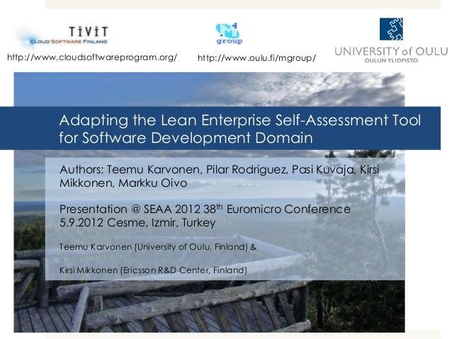 http://www.cloudsoftwareprogram.org/        http://www.oulu.fi/mgroup/          Adapting the Lean Enterprise Self-Assessme...