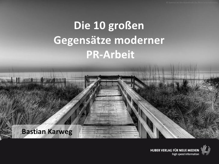 © Sunrise on the Boardwalk (by flickr/arturodonate)           Die 10 großen        Gegensätze moderner             PR-Arbe...