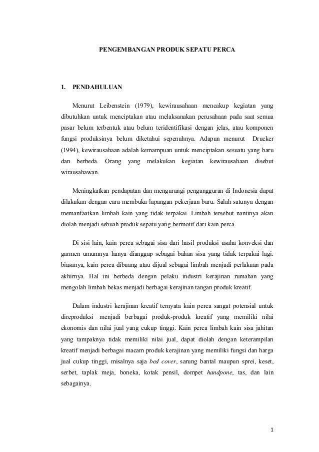 PENGEMBANGAN PRODUK SEPATU PERCA1. PENDAHULUANMenurut Leibenstein (1979), kewirausahaan mencakup kegiatan yangdibutuhkan u...