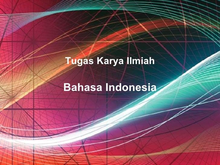 Tugas Karya IlmiahBahasa Indonesia   Free Powerpoint Templates   Page 1