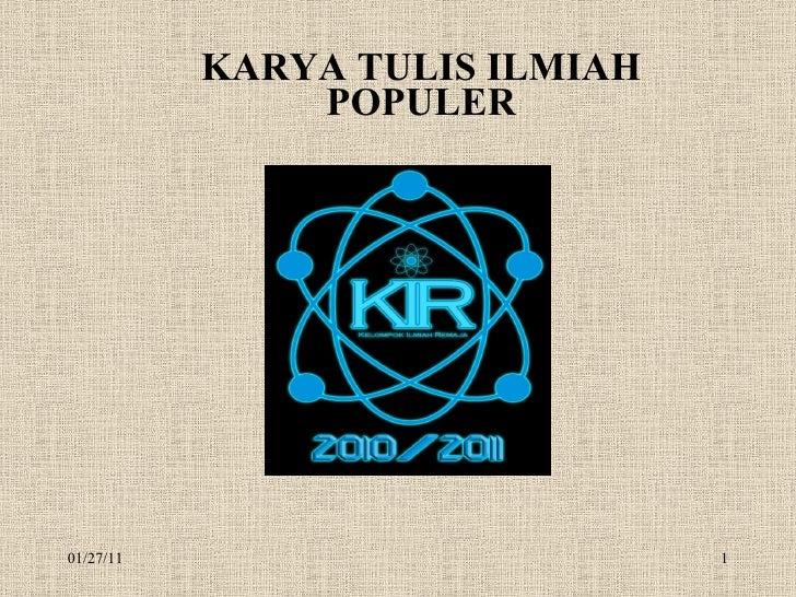 KARYA TULIS ILMIAH POPULER 01/27/11