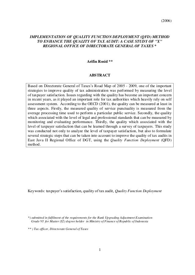 """(2006) 1 IMPLEMENTATION OF QUALITY FUNCTION DEPLOYMENT (QFD) METHOD TO ENHANCE THE QUALITY OF TAX AUDIT: A CASE STUDY OF """"..."""