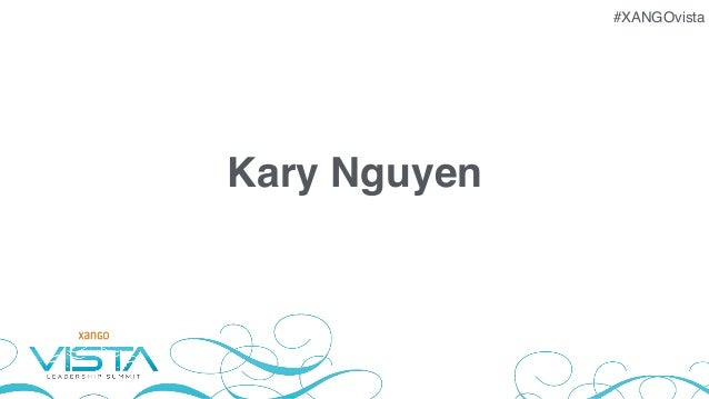 #XANGOvista Kary Nguyen