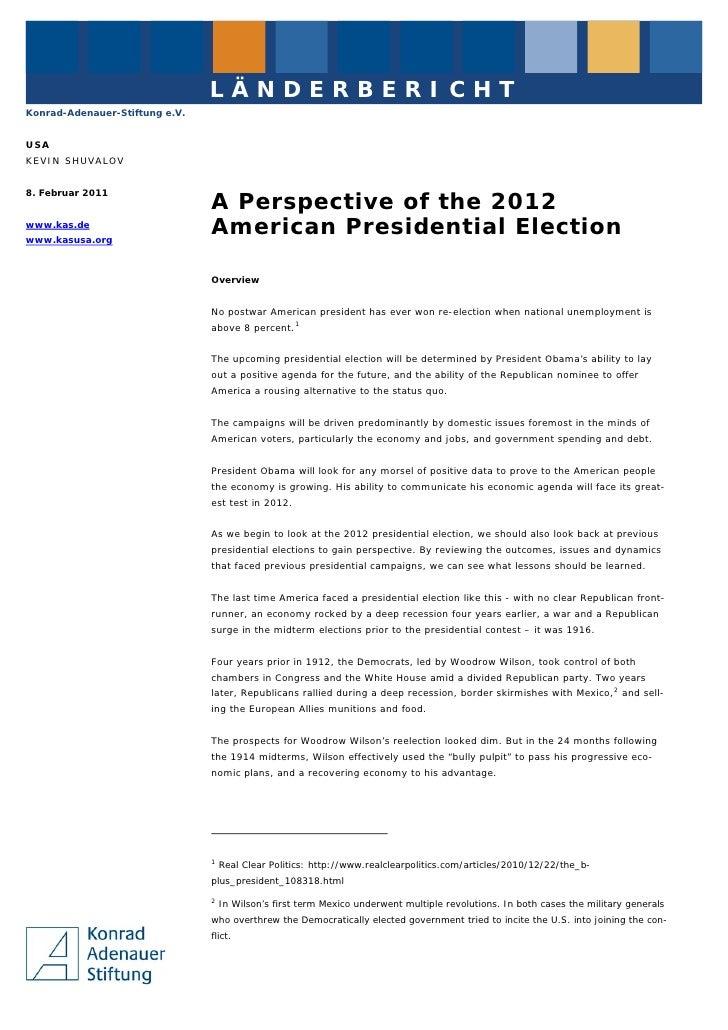 LÄNDERBERICHTKonrad-Adenauer-Stiftung e.V.USAKEVIN SHUVALOV8. Februar 2011                                A Perspective of...
