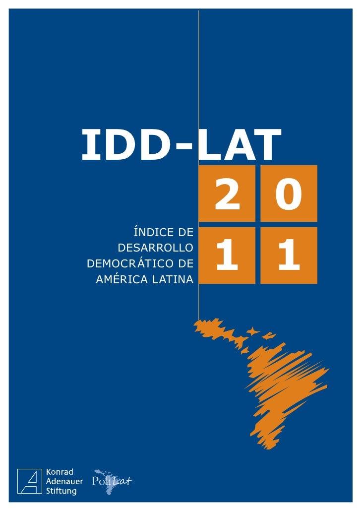 IDD-LAT     2 0      Índice de     1 1    desarrollodemocr ático de américa latina