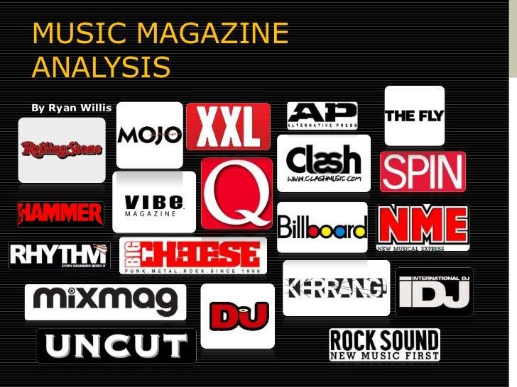 MUSIC MAGAZINEANALYSISBy Ryan Willis