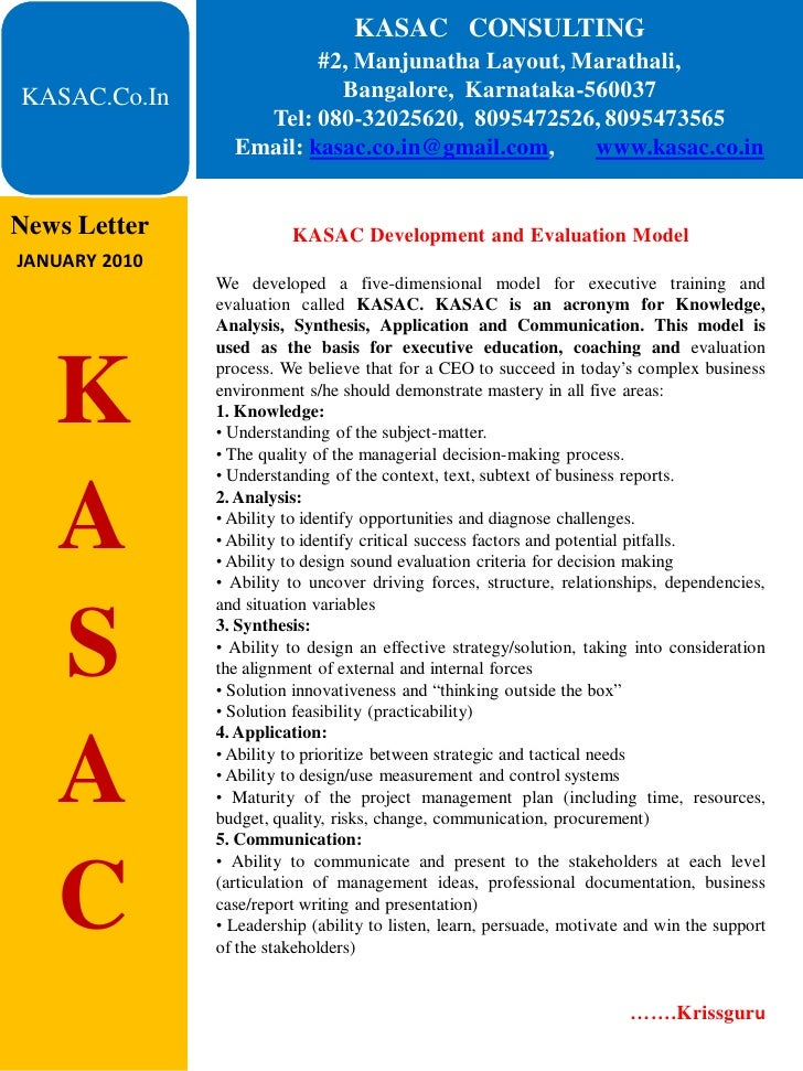 KASAC CONSULTING                          #2, Manjunatha Layout, Marathali, KASAC.Co.In                Bangalore, Karnatak...