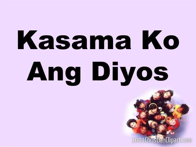 Kasama Ko  Ang Diyos