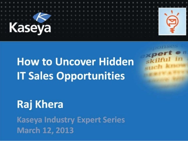 How to Uncover Hidden IT Sales OpportunitiesA Guide for Technology Companies                                   Raj Khera  ...