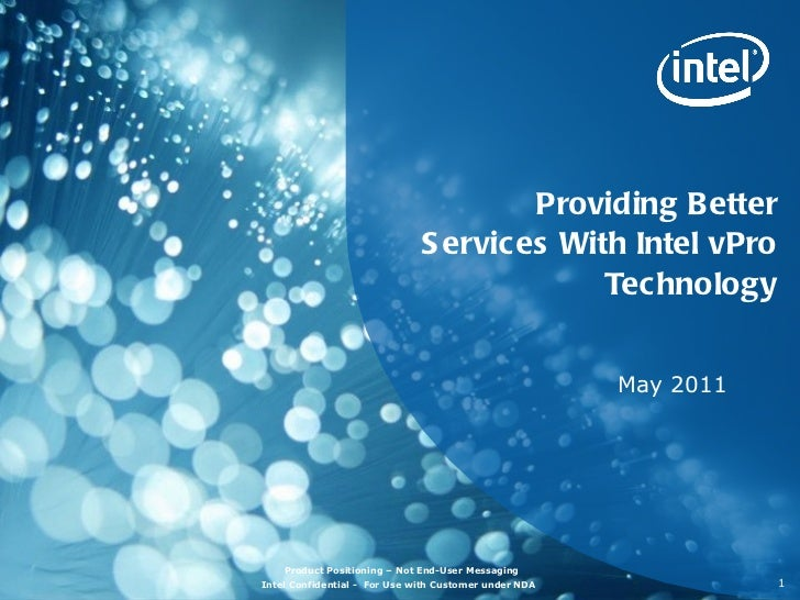 Providing Better Services With Intel vPro Technology May 2011