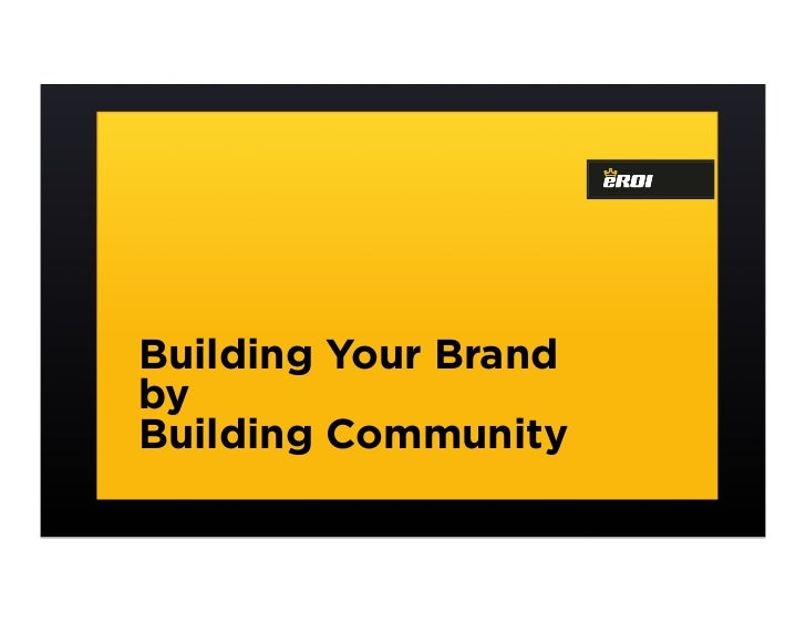 Building Your Brand by Building Community