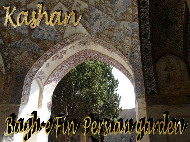 Bagh-e Fin  Persian garden