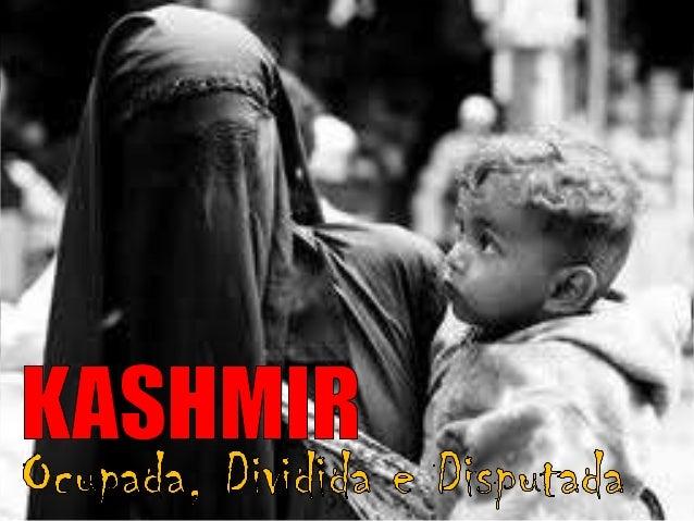 A CAXEMIRA                           A Caxemira consiste num                          território montanhoso localizado   ...