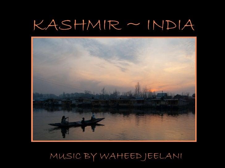 KASHMIR ~ INDIA MUSIC BY WAHEED JEELANI