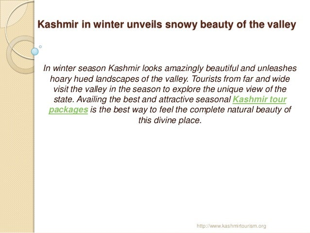 Kashmir in winter unveils snowy beauty of the valley In winter season Kashmir looks amazingly beautiful and unleashes   ho...