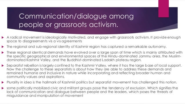 Gender issue  How the Kashmiri separatist movements are addressing the larger issues of domination eg. Patriarchy, hierar...