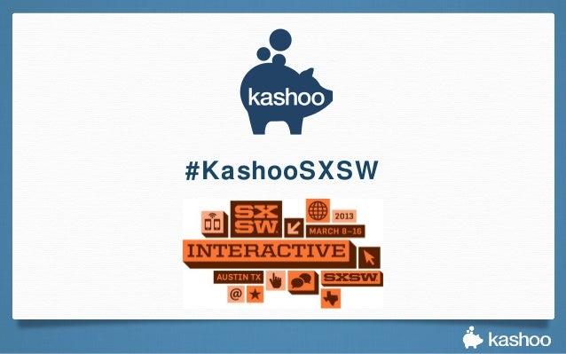 #KashooSXSW