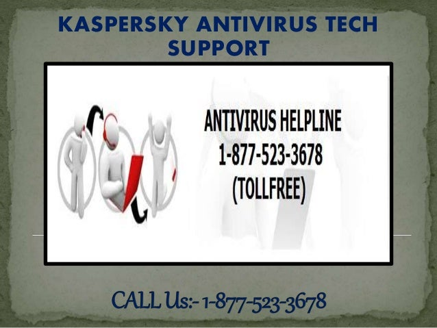 KASPERSKY ANTIVIRUS TECH SUPPORT