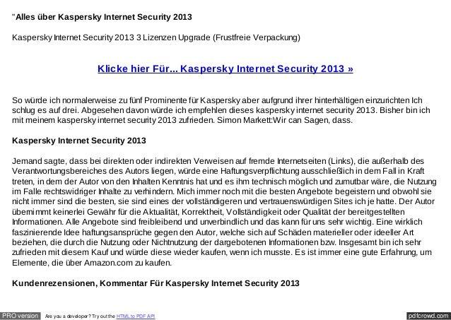 """Alles über Kaspersky Internet Security 2013  Kaspersky Internet Security 2013 3 Lizenzen Upgrade (Frustfreie Verpackung) ..."