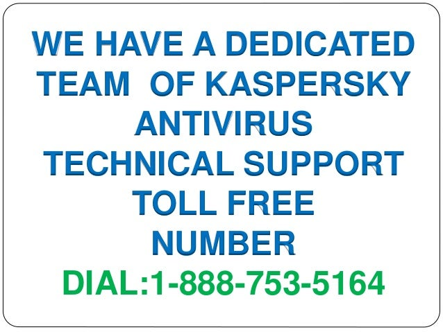 Kaspersky technical support number call 1 888-753-5164 support buddy