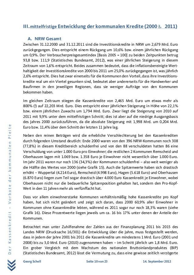 Georg Schell Seite 10 von 23 14. September 2012 DerKassenkredit–VorbotederkommunalenPleite III.mittelfristige Entwicklung ...