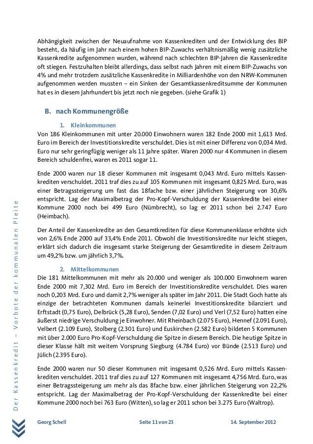 Georg Schell Seite 11 von 23 14. September 2012 DerKassenkredit–VorbotederkommunalenPleite Abhängigkeit zwischen der Neuau...