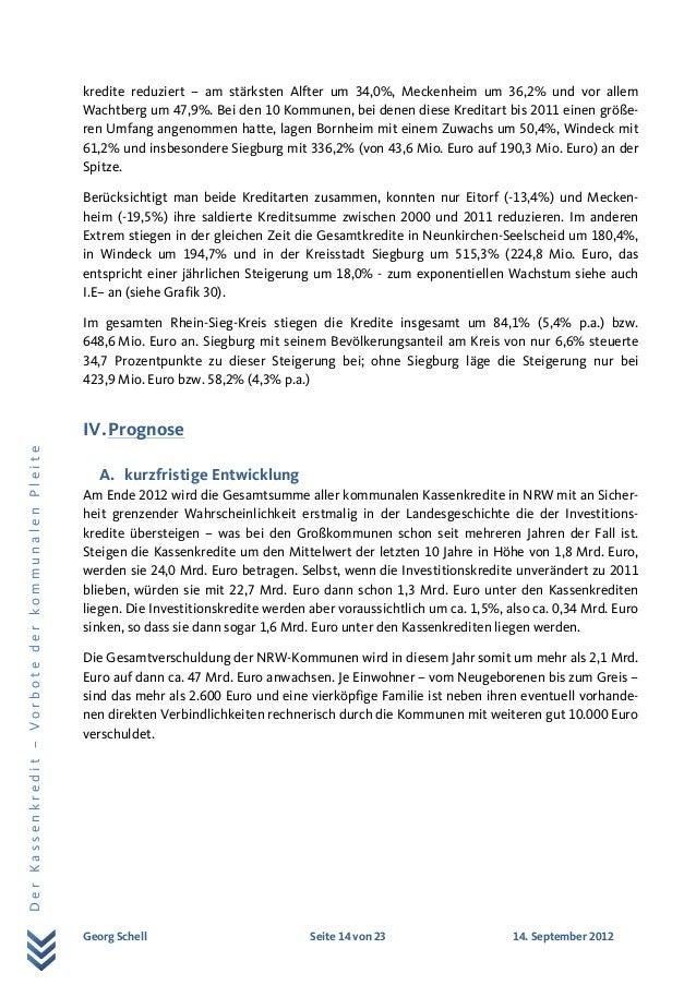 Georg Schell Seite 14 von 23 14. September 2012 DerKassenkredit–VorbotederkommunalenPleite kredite reduziert – am stärkste...